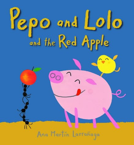9780744593860: Pepo And Lolo And The Red Apple Board Bk