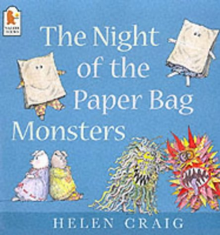 The Night of the Paper Bag Monsters (Susie & Alfred) (9780744594577) by Craig, Helen