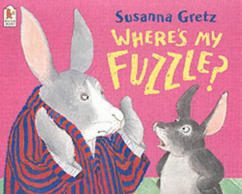 Where's My Fuzzle? (9780744594744) by Susanna Gretz