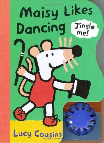 9780744596380: Maisy Likes Dancing (Maisy Noisy Books)