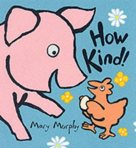 9780744596748: How Kind Board Book