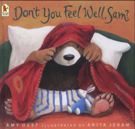 Don't You Feel Well, Sam? - illustrated by Anita Jeram