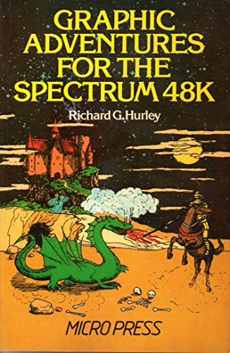 9780744700138: Graphic Adventures for the Spectrum 48K