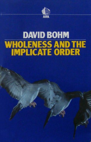 9780744800005: Wholeness and the Implicate Order (Ark Paperbacks)