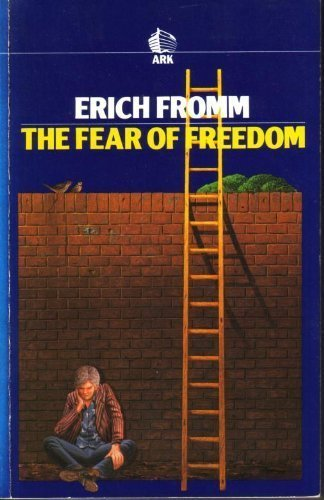 9780744800142: The Fear of Freedom (Ark Paperbacks)