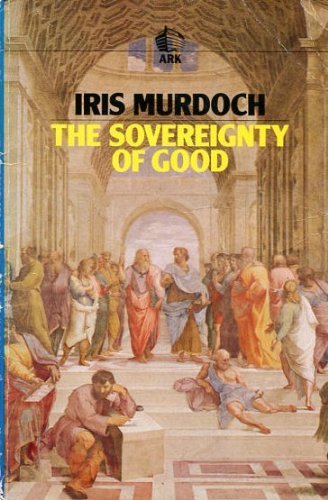 9780744800289: The Sovereignty of Good (Routledge Classics)