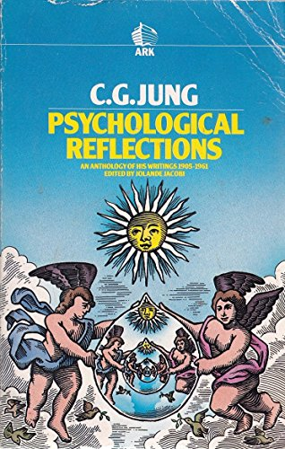 Psychological Reflections: New Anthology of Writings, 1905-61: Jung, C. G.