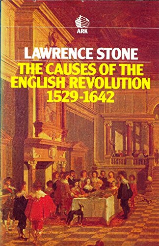9780744800456: The Causes of the English Revolution, 1529-1642 (Ark Paperbacks)