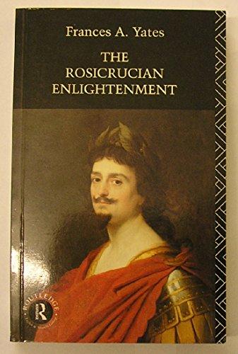 9780744800517: The Rosicrucian Enlightenment (Ark Paperbacks)