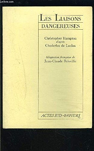 Les Liaisons Dangereuses (Dangerous Acquaintances). Translated by Richard Aldington.