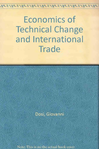 9780745000329: Economics of Technical Change and International Trade