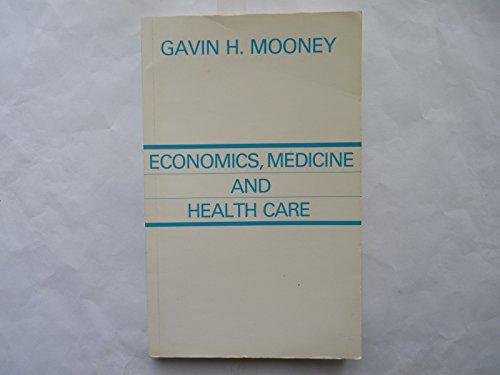 9780745000367: Economics, Medicine and Health Care