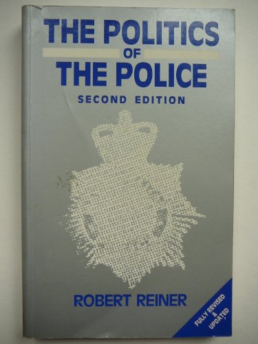 9780745000923: The Politics of the Police