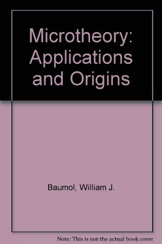 9780745001104: Microtheory: Applications and Origins