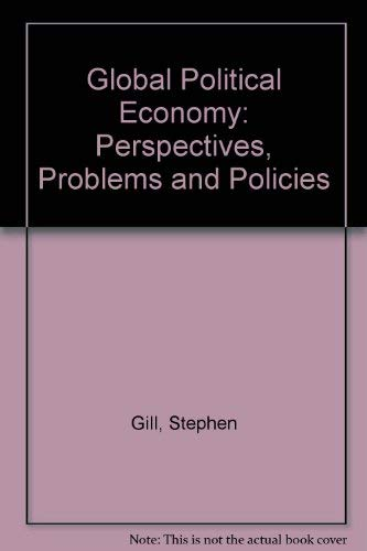 9780745001210: Global Political Economy: Perspectives, Problems and Policies