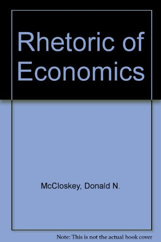 9780745001531: Rhetoric of Economics