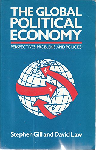 9780745002651: The Global Political Economy: Perspectives, Problems and Policies