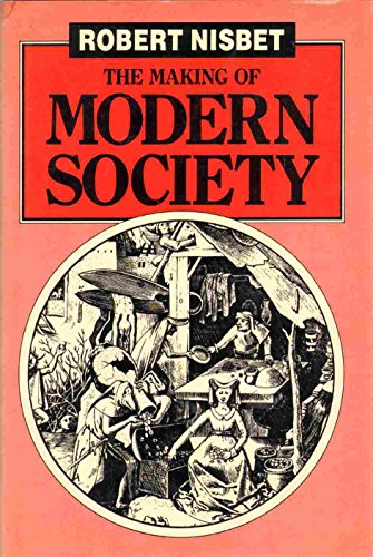 9780745002941: The Making of Modern Society