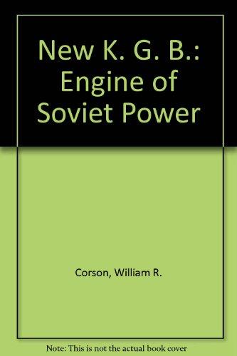9780745003092: New K. G. B.: Engine of Soviet Power