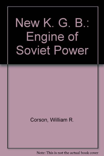 9780745003108: New K. G. B.: Engine of Soviet Power