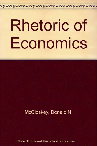 9780745003160: Rhetoric of Economics
