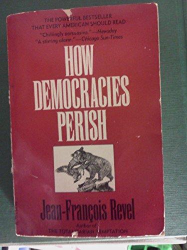 9780745003474: How Democracies Perish