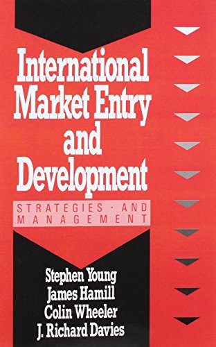 International Market Entry and Development: Hamill, James, Young, Stephen, Weaver, Colin, Davies, ...