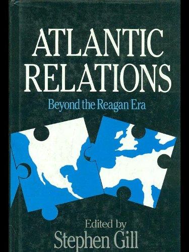 9780745004358: Atlantic Relations: Beyond the Reagan Era