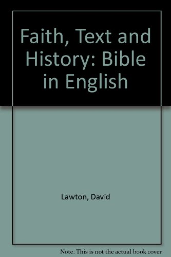 9780745005690: Faith, Text and History: The Bible in English