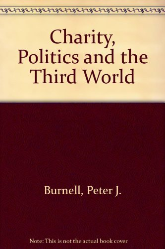 9780745005836: Charity, Politics and the Third World