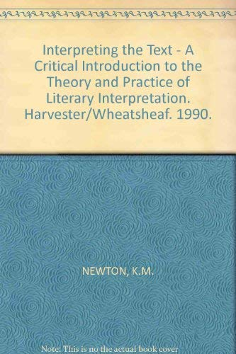 9780745006529: Interpreting the Text: Critical Introduction to the Theory and Practice of Literary Interpretation