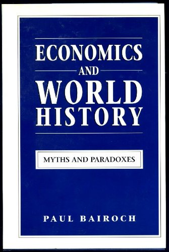 9780745006543: Economics and History: Common Myths and Paradoxes in Economic History