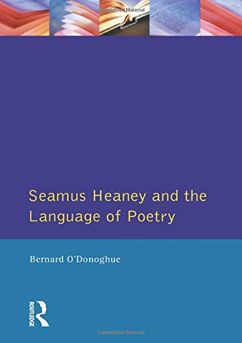 9780745007168: Seamus Heaney and the Language Of Poetry