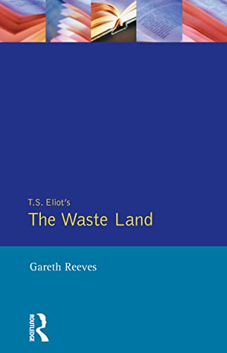 9780745007380: T.S. Eliot's the Waste Land (Critical Studies of Key Texts (Harvester Wheatsheaf (Publisher)).)