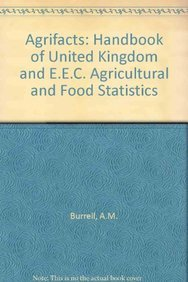 9780745007564: Agrifacts: A Handbook of Uk and Eec Agricultural and Food Statistics