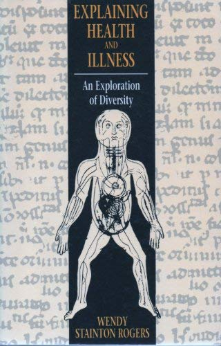 9780745007656: Explaining Health and Illness: An Exploration of Diversity (Hardcover)