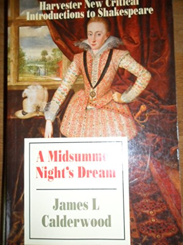 "Midsummer Night's Dream "" (Harvester New Critical: Calderwood, James L."