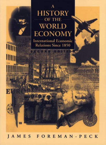 9780745009353: A History of the World Economy: International Economic Relations since 1850 (2nd Edition)