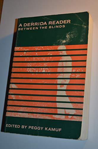 9780745009926: A Derrida Reader: Between the Blinds