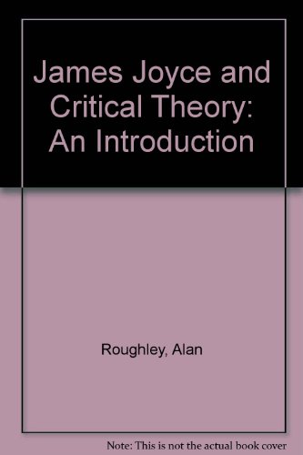 9780745010182: James Joyce and Critical Theory: An Introduction