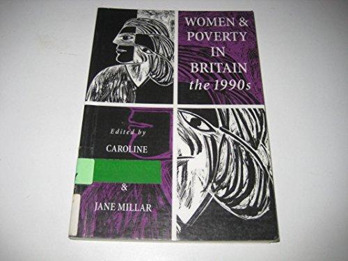 Women and Poverty in Britain, the 1990s: Glendinning, Caroline; Millar, Jane (eds.)