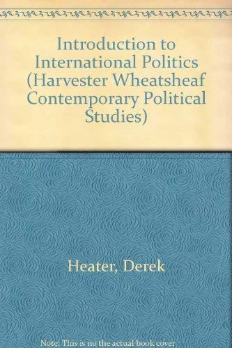 9780745010908: Introduction to International Politics (Harvester Wheatsheaf Contemporary Political Studies)