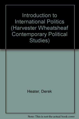 9780745010915: Introduction to International Politics (Harvester Wheatsheaf Contemporary Political Studies)
