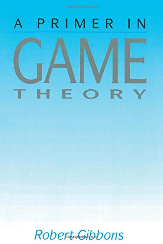 9780745011592: A Primer in Game Theory