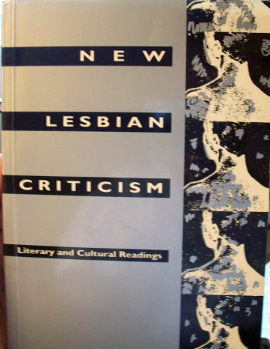 9780745011677: New Lesbian Criticism: Literary and Cultural Readings