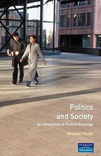 9780745012155: Politics & Society