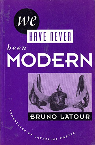 9780745013213: We Have Never Been Modern