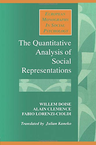 9780745013480: The Quantitative Analysis of Social Representations (European Monographs in Social Psychology)