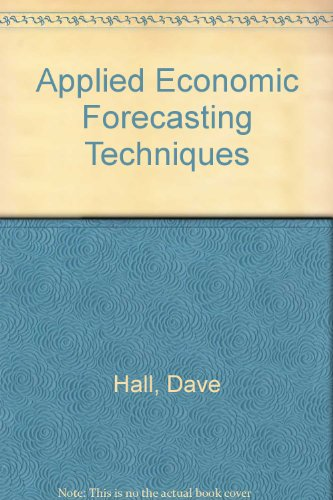 9780745013923: Applied Economic Forecasting Techniques