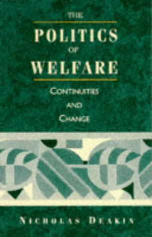 9780745014302: The Politics of Welfare: Continuities and Change